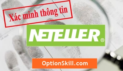 OptionSkill-xac-minh-Neteller-Verification_2c